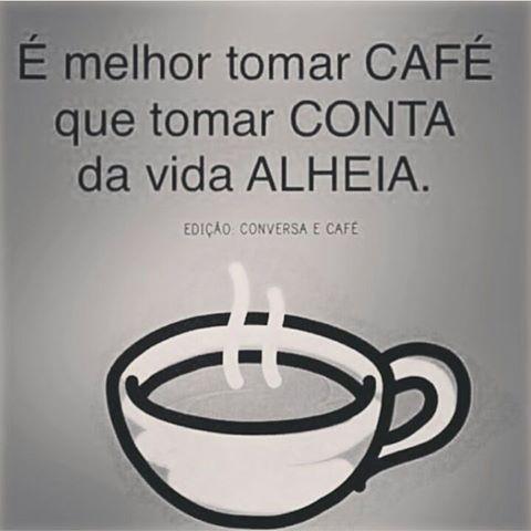 ☕Para os fofoqueiros de plantão,melhor tomar café ☕Afffff...  #fofocas #fofoqueiros #fofocalizando #xôfofoca #linguaruda #cuidadasuavida #misericordia #instafrases #linguagrande #cafe #cafezinhobom #cafe☕