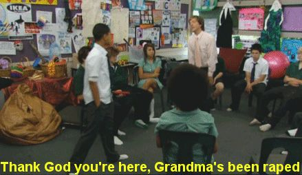 "Challenge pupils to confront real-world situations. | Community Post: 14 Teaching Strategies Taught By Mr G From ""Summer Heights High"""