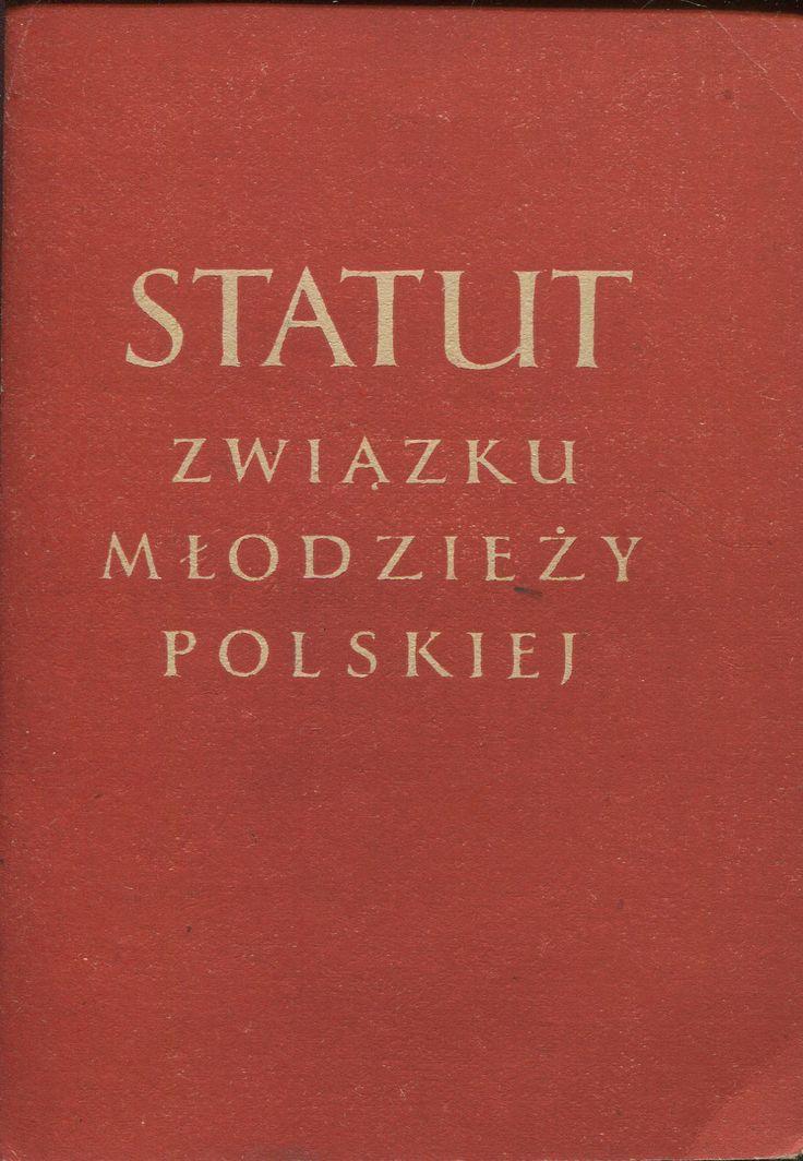 """""""Statut Związku Młodzieży Polskiej"""" Published by Wydawnictwo Iskry 1953"""