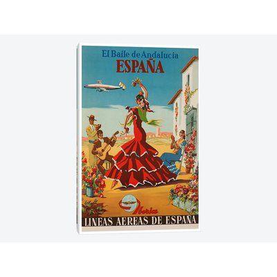 East Urban Home 'El Baile de Andalucia, Espana - Lineas Aereas de Espana' Vintage Advertisement on Canvas Size: