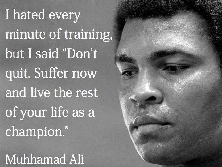 """Why I Don T Like Motivational Quotes: I Hated Every Minute Of Training, But I Said """"Don't Quit"""