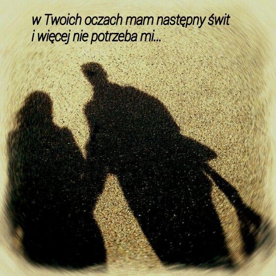 póki jeszcze.  polskie  piosenki cytaty. our shadows.... with my love  walking by the sea