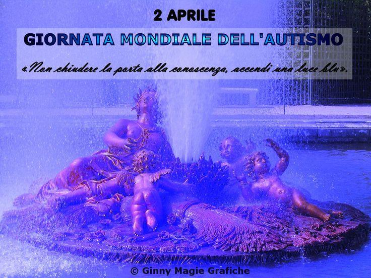 Il 2 Aprile è stato designato dall'ONU come data per celebrare la giornata mondiale dell'autismo. Molte le iniziative sociali e le ricerche scientifiche per stroncare questa patologia neuropsichiatrica.  Il Blu è simbolo di questa malattia. Tutti i monumenti mondiali, sono stati illuminati di blu in occasione della Giornata mondiale per la consapevolezza dell'autismo.  La fontana in foto (che fa parte della reggia di Versailles) è stata ritoccata in digitale da Ginny Magie Grafiche.