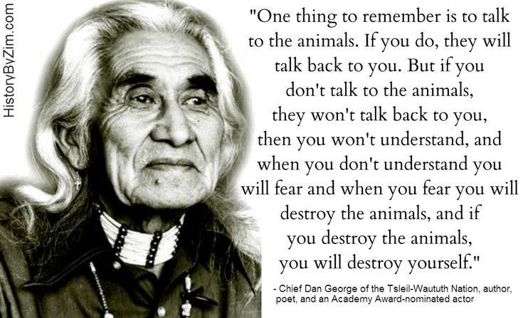 In Their Words – Chief Dan George   History By Zim