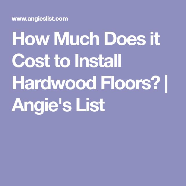 Best Hardwood Floor Installation Cost Ideas On Pinterest - How much does it cost to install hardwood floors