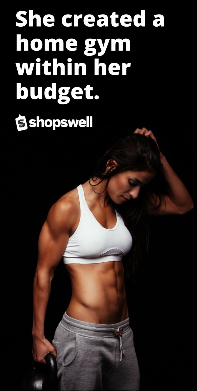 Create a home gym within your budget.  Get product recommendations on the best equipment from top brands.  Track prices to save on the items you need to get in shape.  Share your lists and your expertise with others. Join shopswell, the community that puts money in your pocket. | shopping smarter together.™
