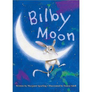 Bilby Moon by Margaret Spurling and Danny Snell. Australian Picture Book. Age 2+. When Little Bilby notices that the moon is becoming smaller and smaller each night he sets off to find the missing pieces.