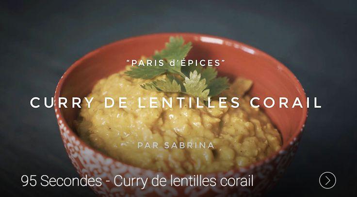 Curry lentilles corail : https://95degres.com/videos/27-07-2016-95-secondes-curry-de-lentilles-corail