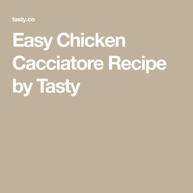 Easy Chicken Cacciatore Recipe by Tasty