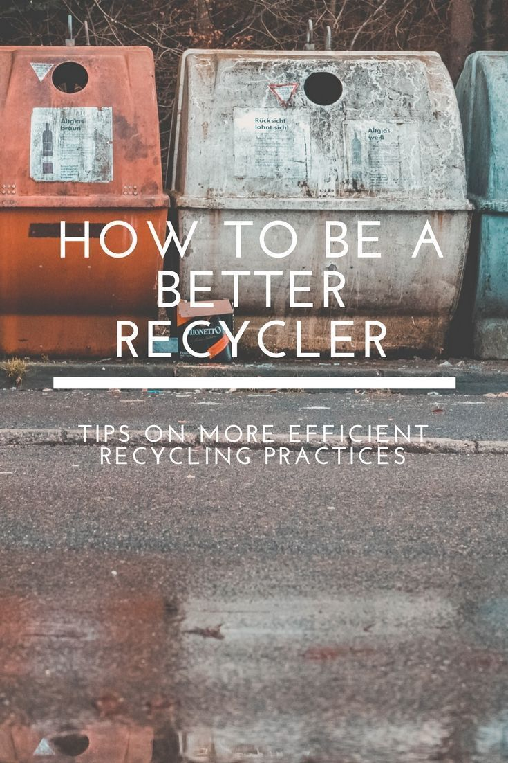 How to Recycle Better – Jaime Krzos