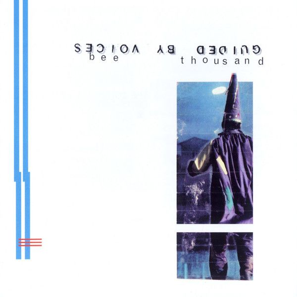 """#10: """"Bee Thousand"""" by Guided by Voices - listen with YouTube, Spotify, Rdio & Deezer on LetsLoop.com"""