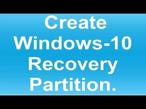 How To Create Windows 10 System Recovery Partition | How To
