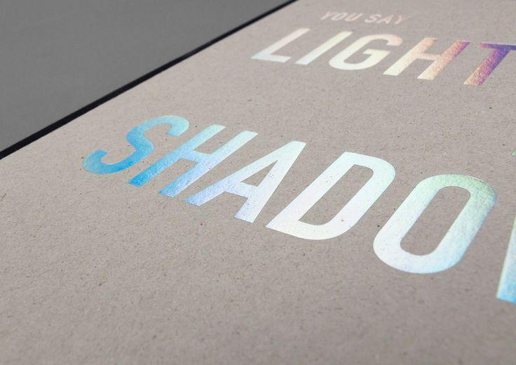 You say light, I say shadow. Design: Art & Theory