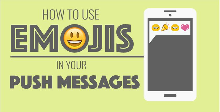 How to Use Emojis in Push Messages!