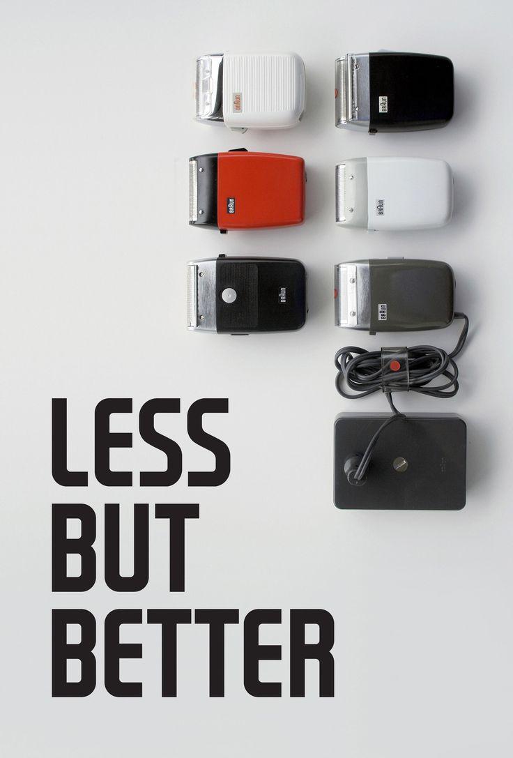 Less but better!