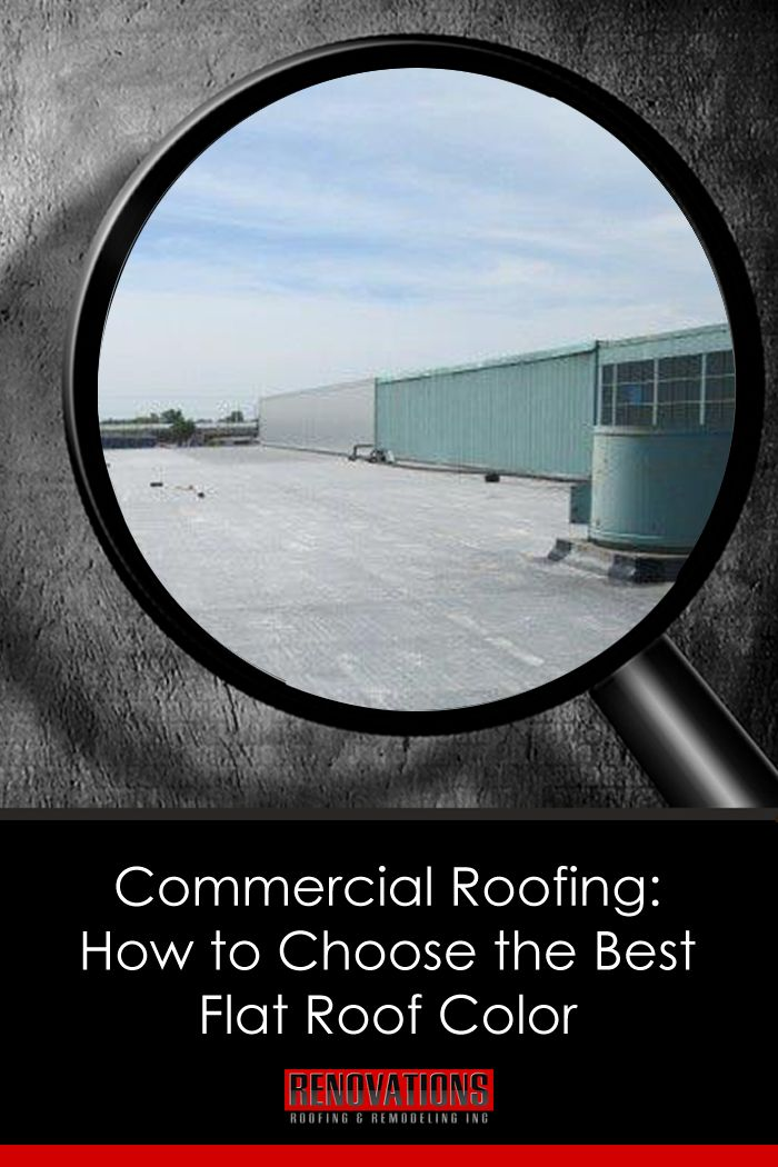 Commercial Roofing: How to Choose the Best Flat Roof Color via @RenovationsRoof