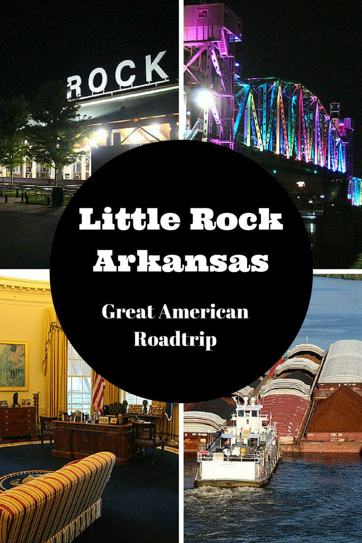 visit Little Rock, Arkansas as part of the Great American Road Trip. What to do and see in Little Rock