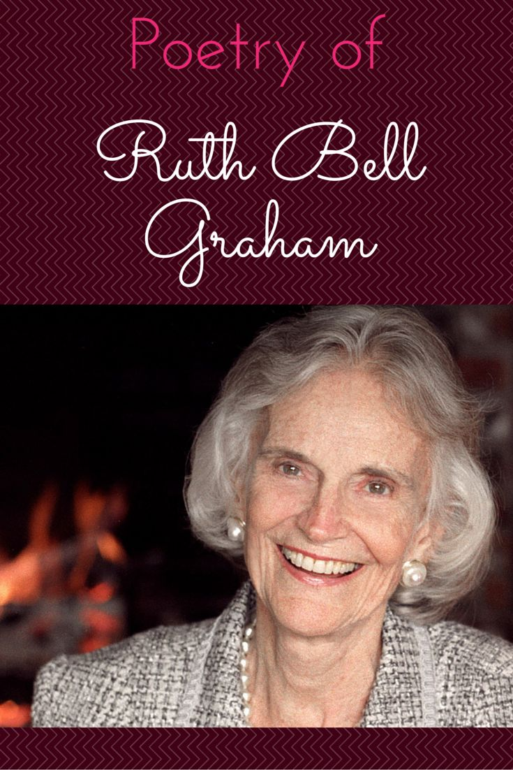 Read selections from ruth bell graham s poetry