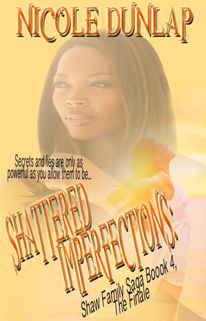 SHATTERED IMPERFECTIONS BY Nicole Dunlap