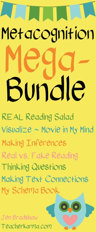 Reading Metacognition ~ Mega-Bundle!!  Lessons included: REAL Reading Salad, Visualize ~ Movie in My Mind, Making Inferences, Real vs. Fake Reading, Thinking Questions, Making Text Connections, My Schema Book.  TeacherKarma.com