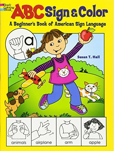 ABC Sign and Color: A Beginner's Book of American Sign La...