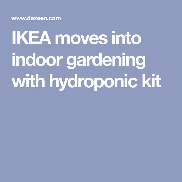 Ikea Indoor Garden: Best 25+ Hydroponics Kits Ideas On Pinterest