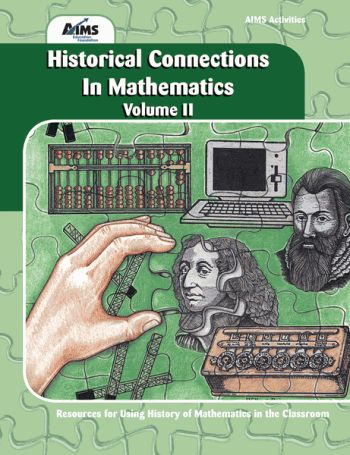 Historical Connections in Mathematics, Vol. II (7-12)