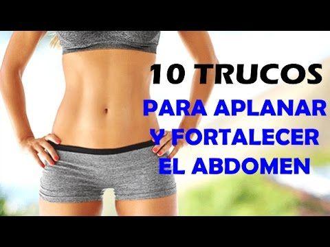 TRUCOS PARA APLANAR Y FORTALECER EL ABDOMEN RAPIDO CON LAS RUTINAS DE ABDOMINALES - YouTube