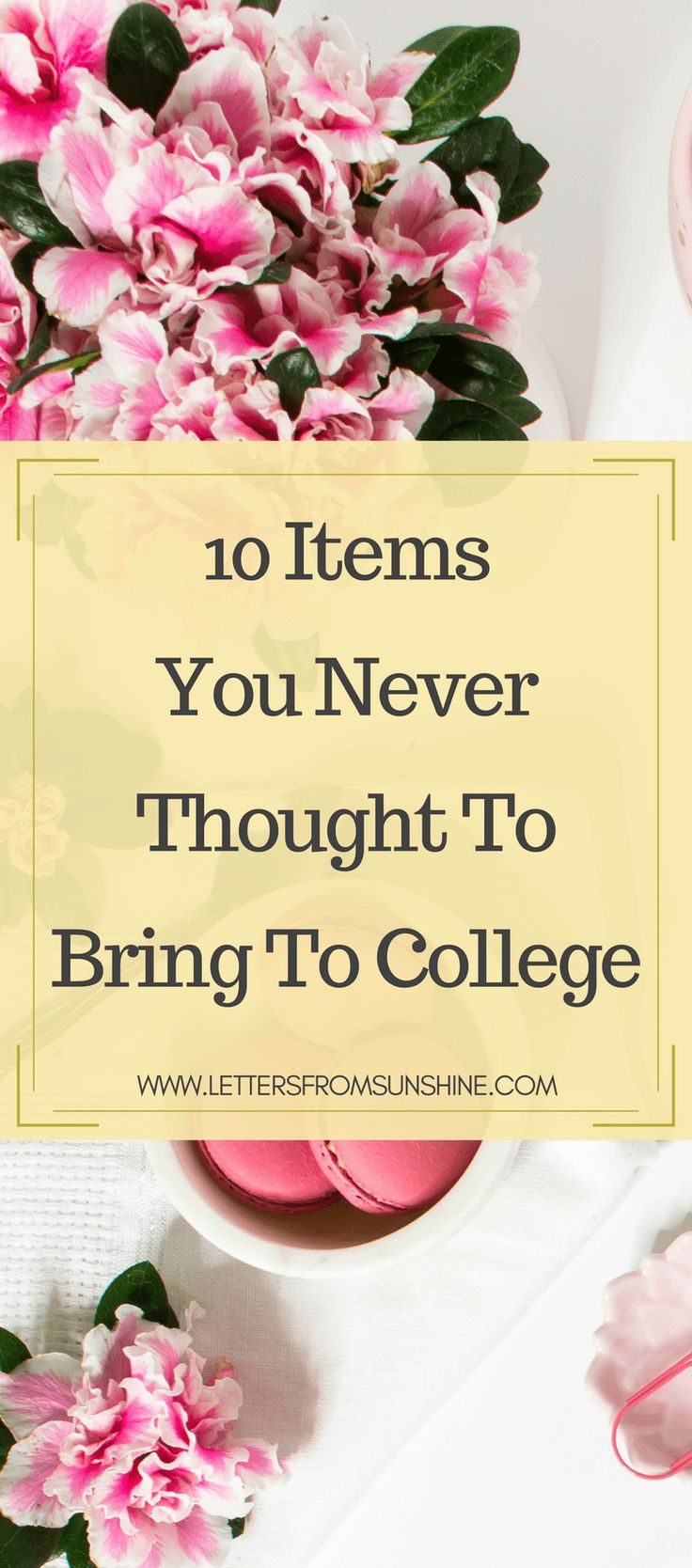We've all seen the lists of what to bring and what not to bring to college, as well as the most forgotten items, but what about these items that you never even thought to add to your packing list? Check out Letters From Sunshine to read what these ten items are and their importance! www.lettersfromsunshine.com