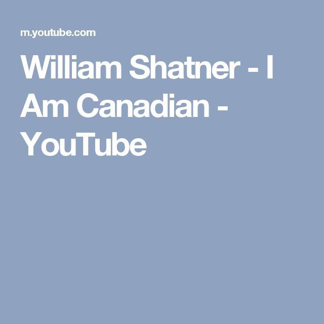 William Shatner - I Am Canadian - YouTube
