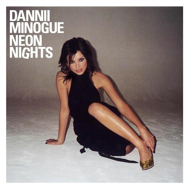 Dannii Minogue • Neon Nights