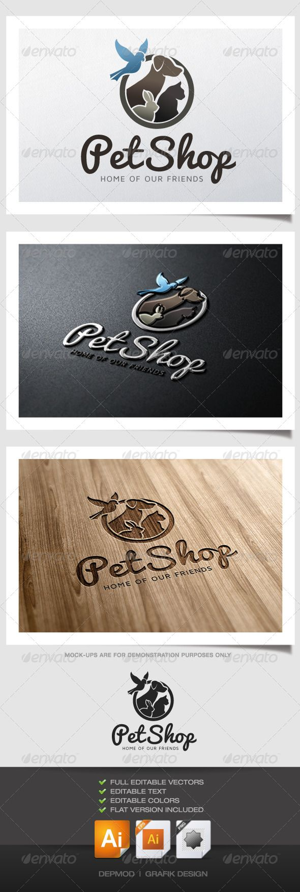 Pet Shop Logo V.02  #GraphicRiver         Logo of a cat, dog, bird and rabbit. Can be used for many kind of project. Full vectors, this logo can be easily resize and colors can be changed to fit your colors project. Flat version for print also included. The font used is in a download file in the package.
