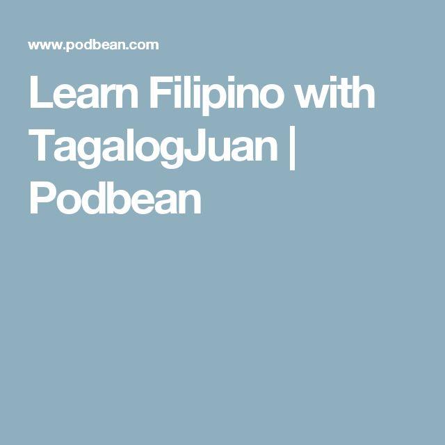 Learn Filipino with TagalogJuan | Podbean