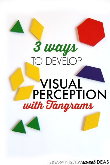 How to use tangrams to improve visual perception skills needed for reading, writing, and functional skills.