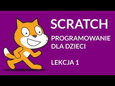 Programowanie w Scratch dla dzieci - Lekcja 1 - YouTube