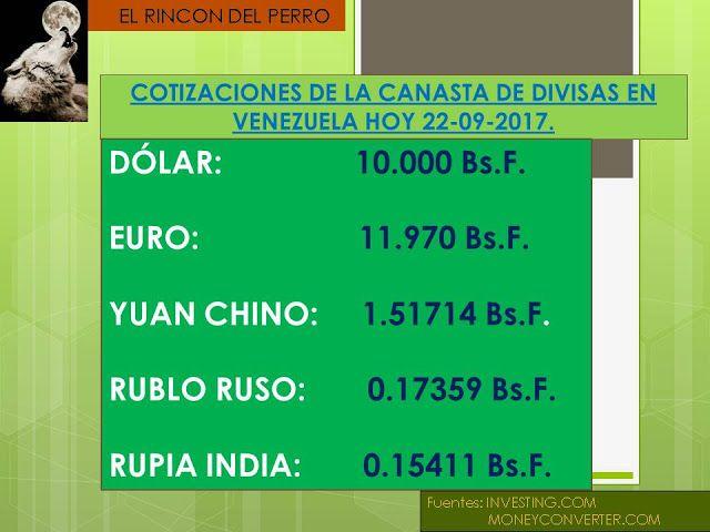 Cotización Internacional del Dolar, Euro, Rublo Ruso, Rupia India y Yuan Chino Hoy 22-09-2017 (Va a continuar pagando de mas, por una estafa?): Valor real y autentico del Bolívar a nivel Internacional, cotizado por las empresas de mas prestigio financiero