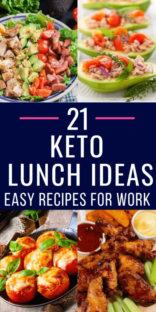 Keto Diet Plan: 21 low carb keto lunch recipes perfect for work, home or on the go! These simple…