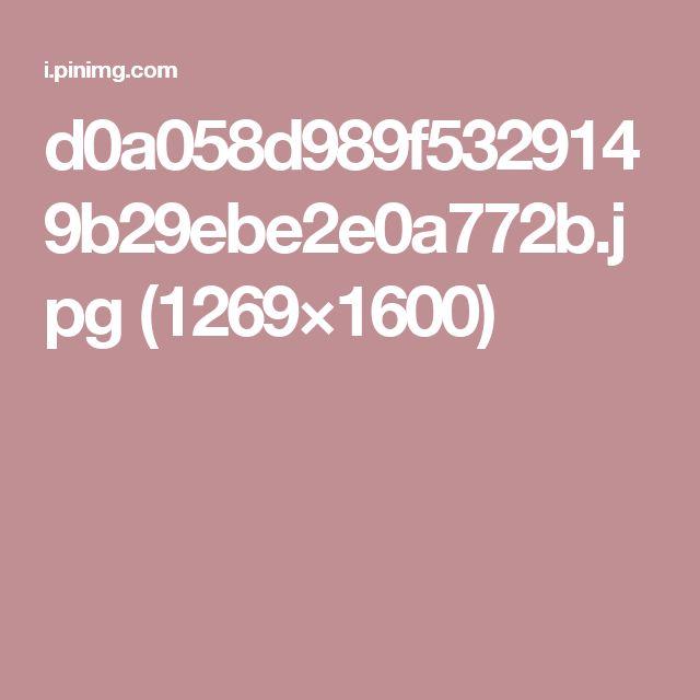 d0a058d989f5329149b29ebe2e0a772b.jpg (1269×1600)