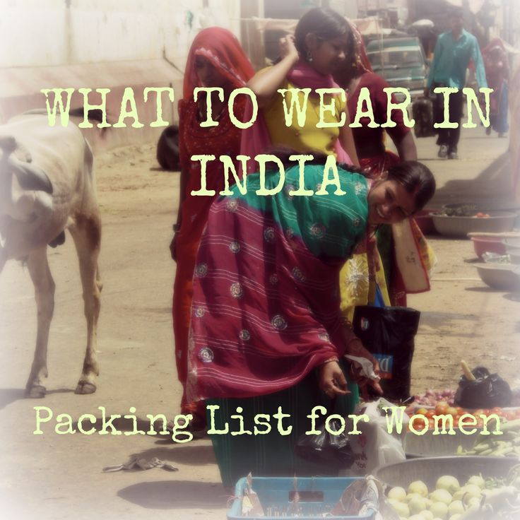 What to wear in India? Do´s and NO-GO´s Packing List for Women