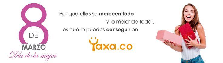 Con #Yaxa vive tu vida 100%#FelizDiaMujer #Mujer
