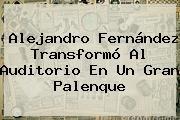 http://tecnoautos.com/wp-content/uploads/imagenes/tendencias/thumbs/alejandro-fernandez-transformo-al-auditorio-en-un-gran-palenque.jpg Alejandro Fernandez. Alejandro Fernández transformó al Auditorio en un gran palenque, Enlaces, Imágenes, Videos y Tweets - http://tecnoautos.com/actualidad/alejandro-fernandez-alejandro-fernandez-transformo-al-auditorio-en-un-gran-palenque/