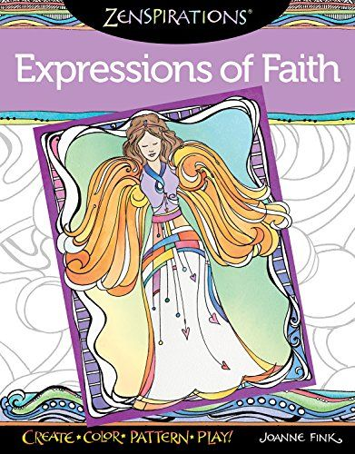 Zenspirations Coloring Book Expressions Of Faith Create Color Pattern Play