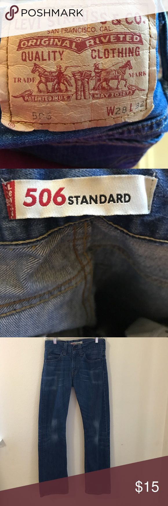 Levi's 506 size 28 Levi's 506 style blue jeans . Size 28 and length is 32 inches . Rise is approximately 8 1/2 inches. Regular fit . Levi's Jeans