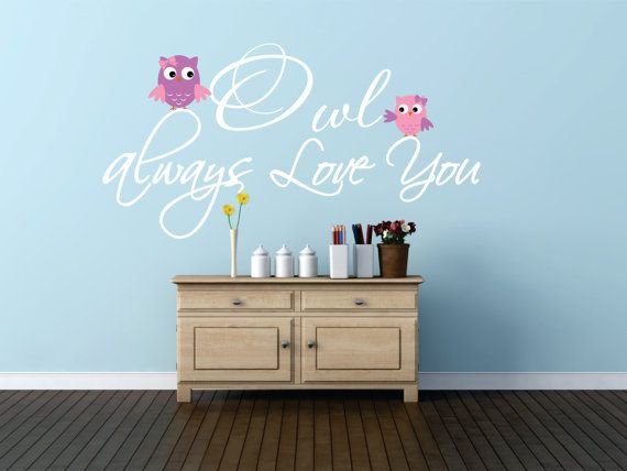 Owl Vinyl Wall Decal Owl Decor Owl always love you by SignJunkies