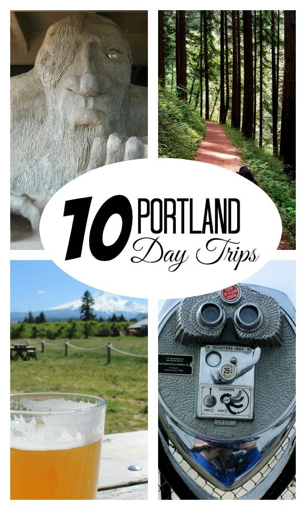 10 Portland Day Trips: Ideas for exploring the areas around Portland without springing for a hotel.