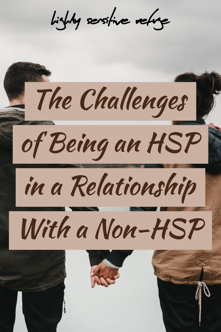 The Challenges of Being an HSP in a Relationship With a Non-HSP
