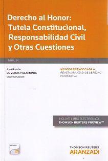 Derecho al honor : tutela constitucional, responsabilidad civil y otras cuestiones / José Ramón de Verda y Beamonte (coordinador). - 2015