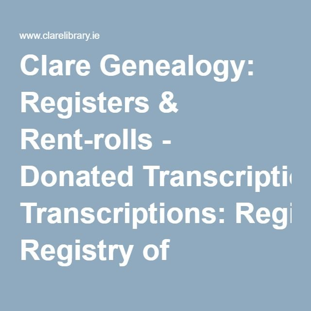 Clare Genealogy: Registers & Rent-rolls - Donated Transcriptions: Registry of Freeholders 1829 for County Clare: Surname Index