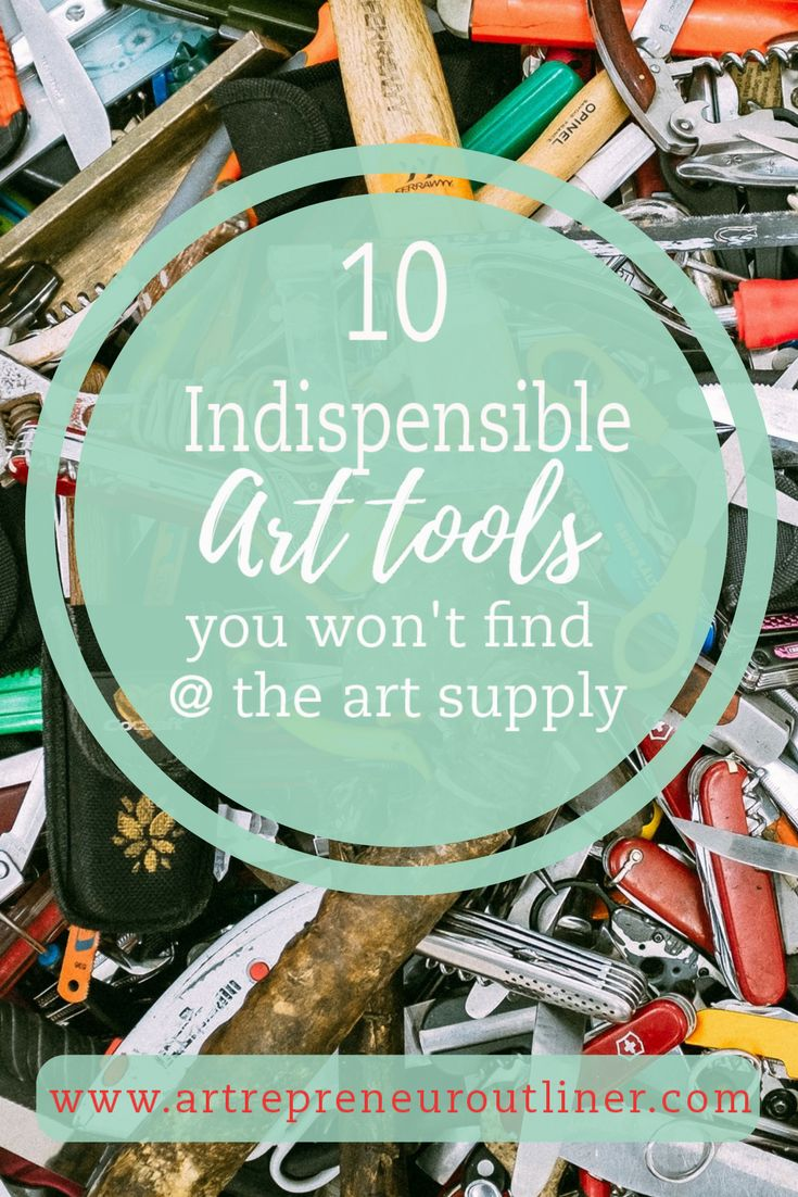 Artist tip-10 indispensible art tools, you won't find at the art supply store