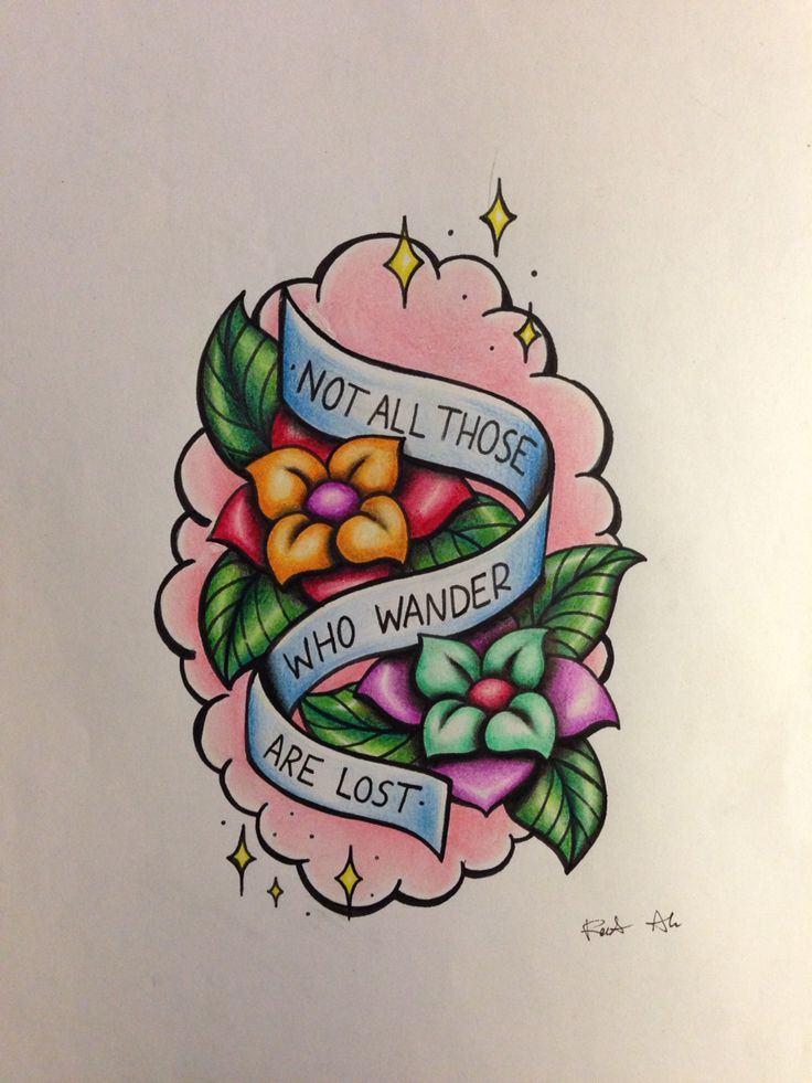 Not all those who wander are lost tattoopiece made by Roosa Aho